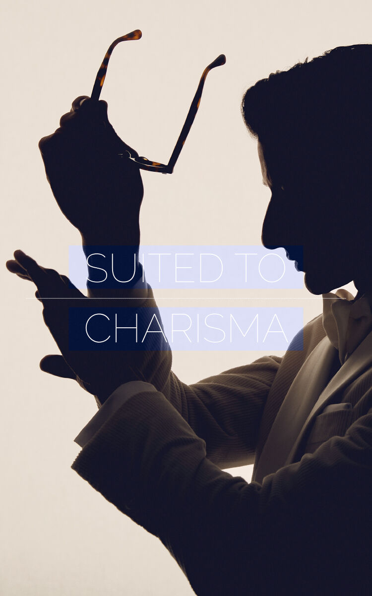 Suited to Charisma
